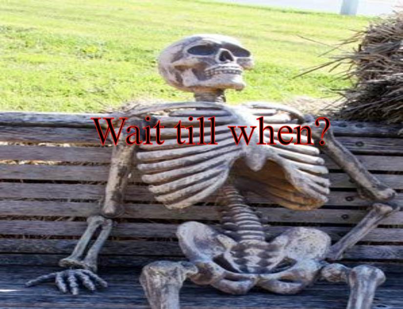 Wait Till When